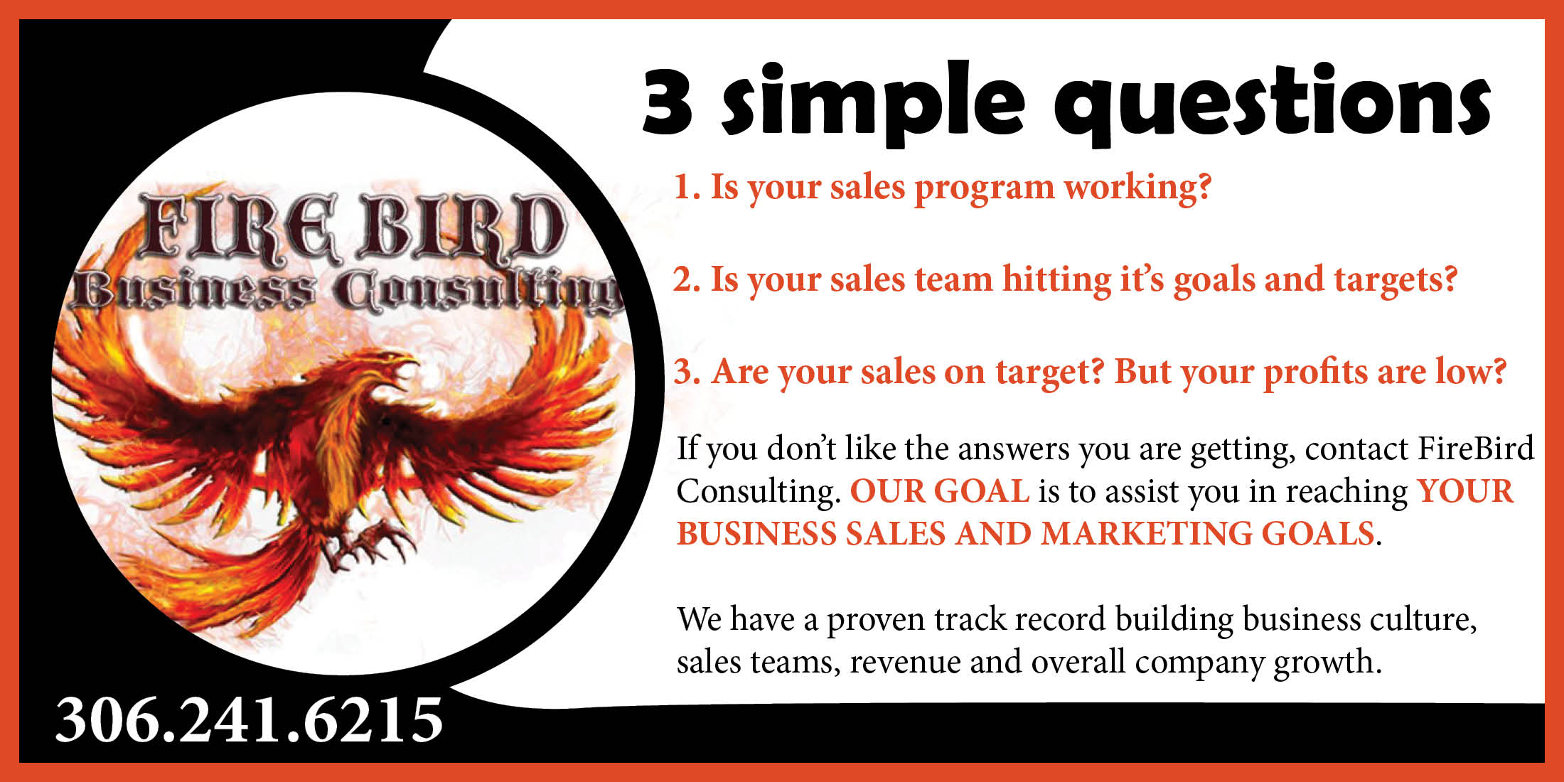 3 simple questions by roger grona president firebird take your company to the next level
