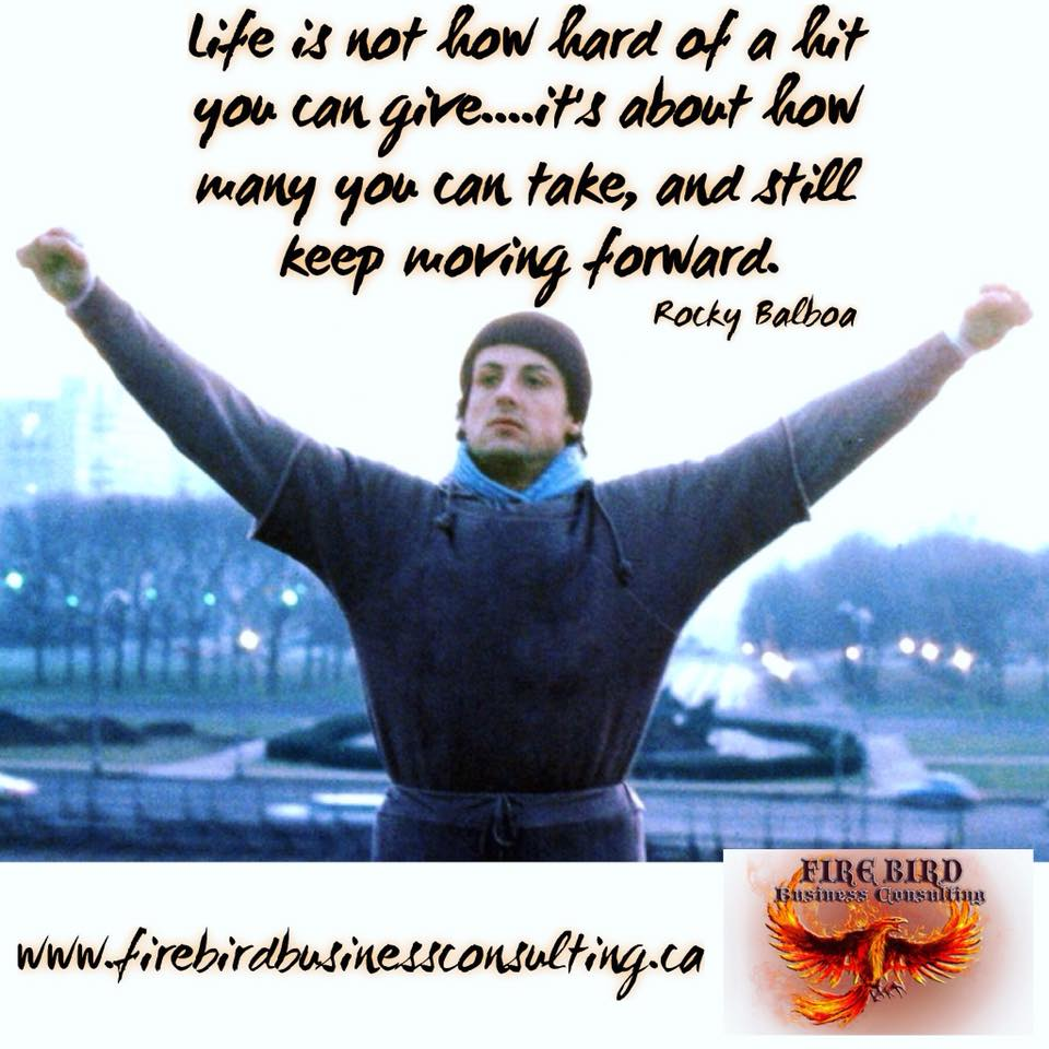 Life is not how hard of a hit you can give….it's about how many you can take, and still keep moving forward